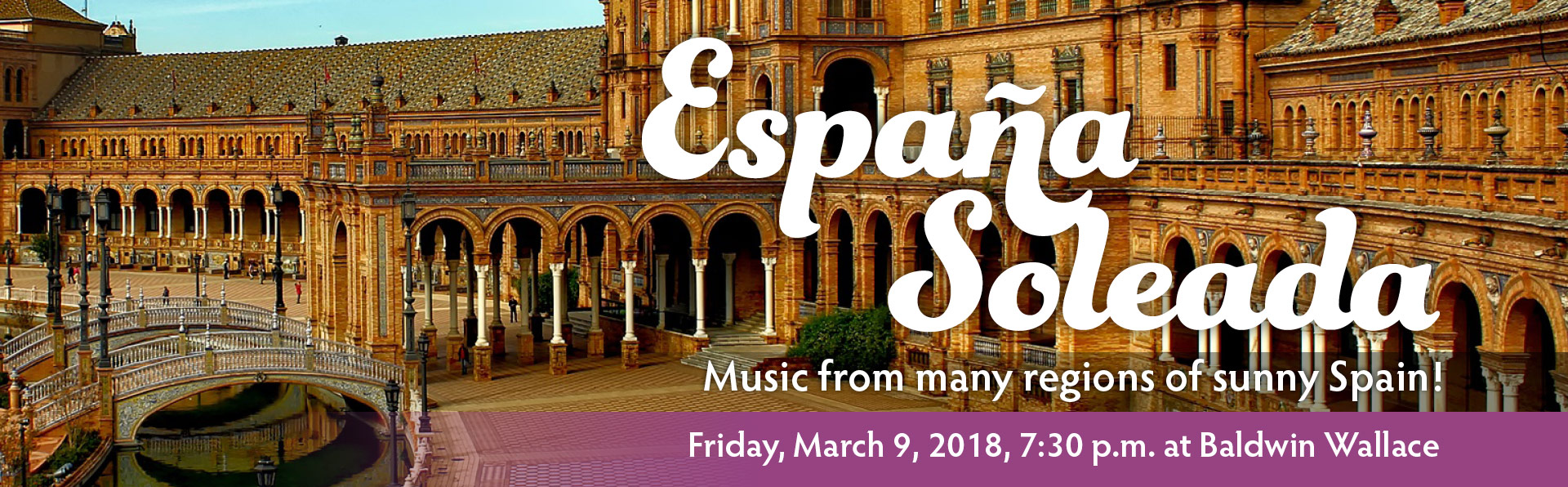 March Concert Espana Soleado, Friday March 9 at 7:30 PM at Baldwin-Wallace